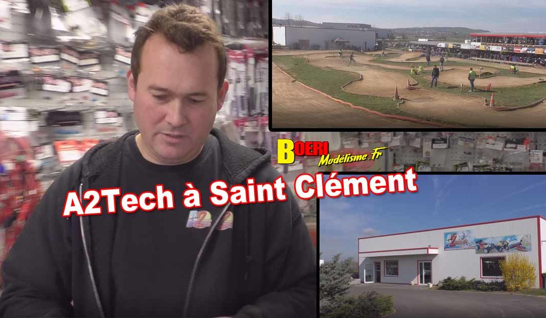 A2Tech Modelisme Saint Clement