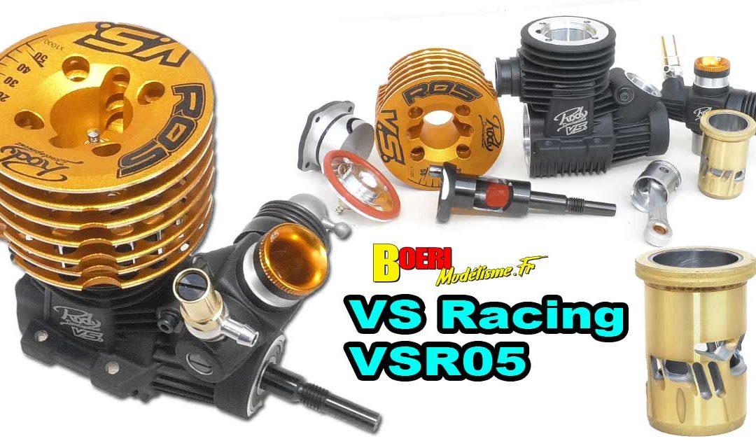 Moteur VS Racing VSR05