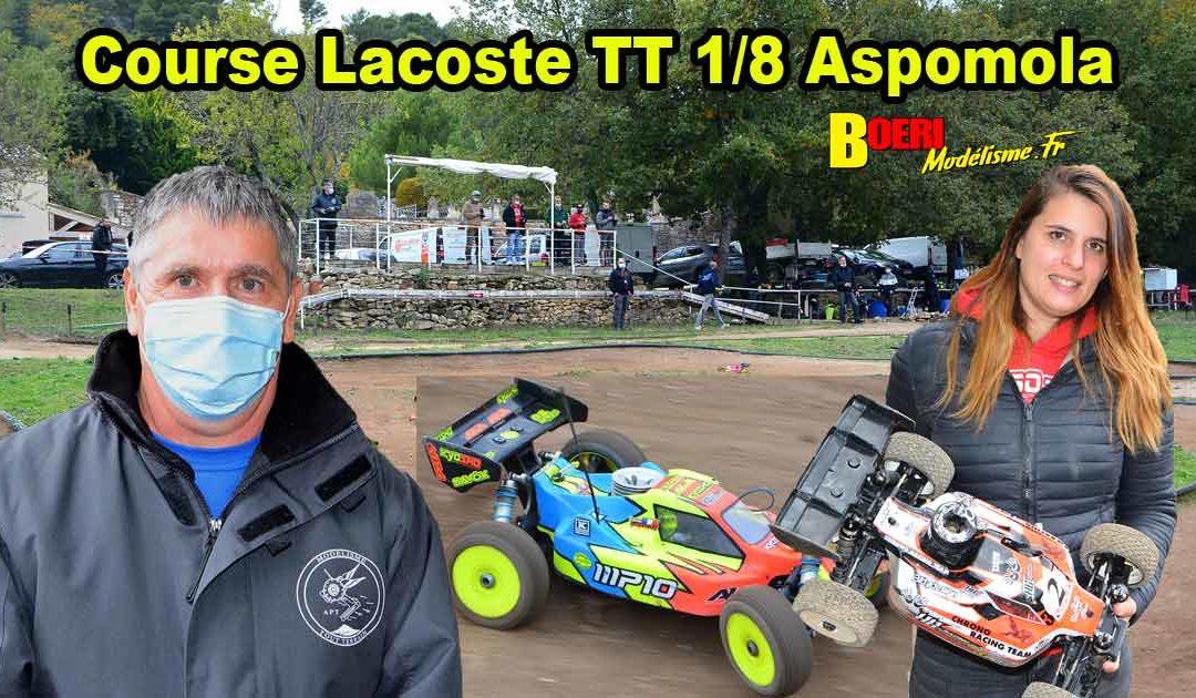 Course TT 1/8 Thermique et Brushless Lacoste Aspomola
