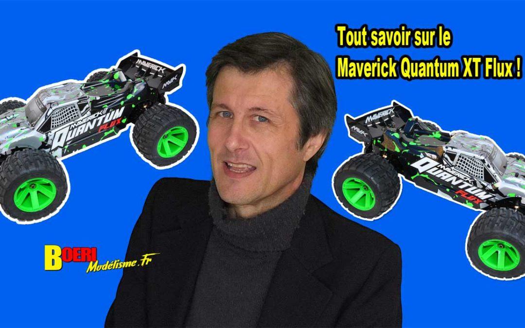 [Video] Je presente le Maverick Quantum XT Flux