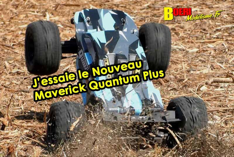 J'essaie le Maverick Quantum Plus